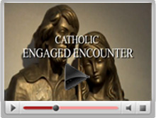 Watch a Catholic Engaged Encounter video